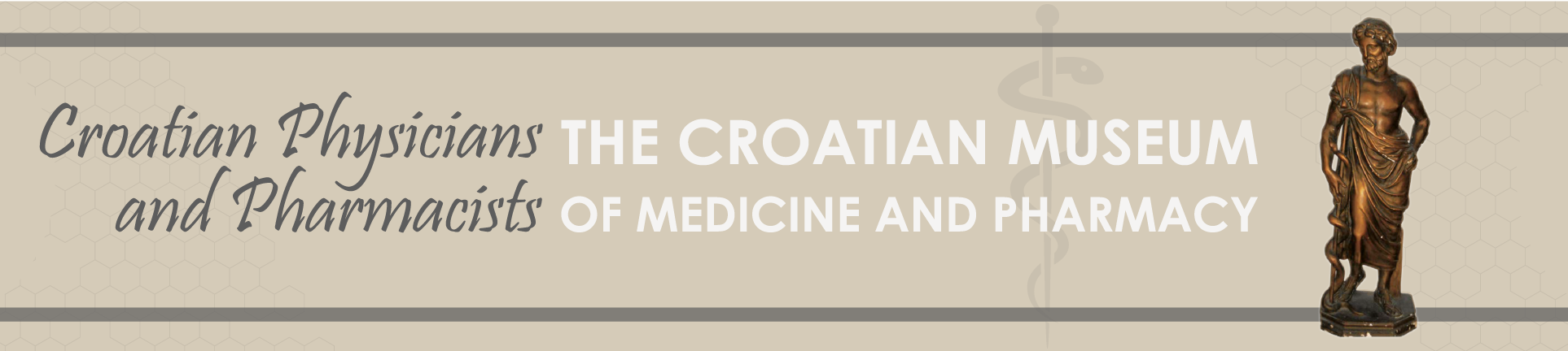 The Croatian Museum of Medicine and Pharmacy - Physicians and Pharmacists