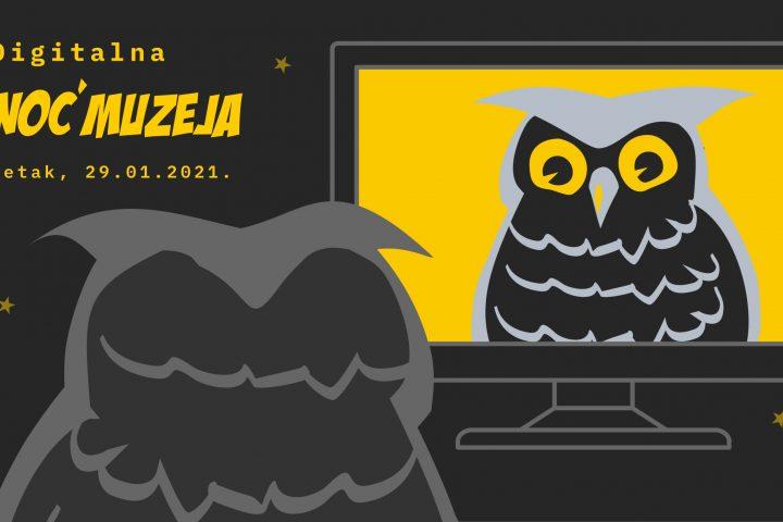 Digitalna Noć muzeja 29. siječnja 2021.